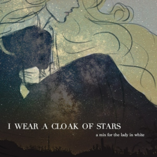 I Wear A Cloak of Stars