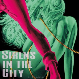 Sirens in the City