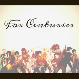 For Centuries