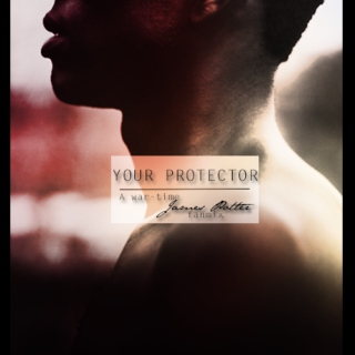 Your protector