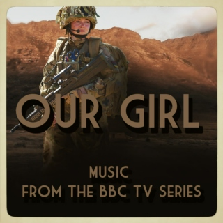 Our Girl Soundtrack