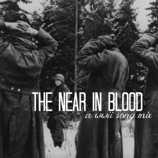 The Near In Blood