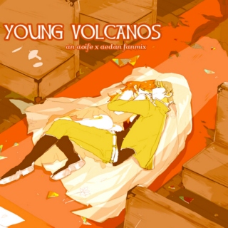 young volcanos