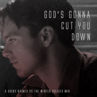 god's gonna cut you down.