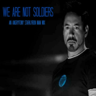 We Are Not Soldiers