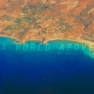 a world above;