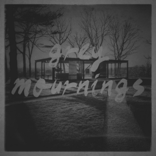 grey mournings