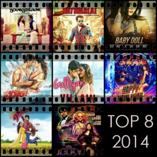 Bollywood Top 8 (2014)