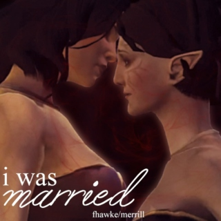 i was married