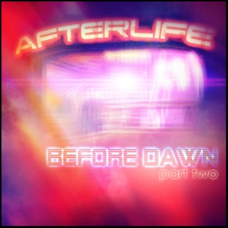 Afterlife: Before Dawn