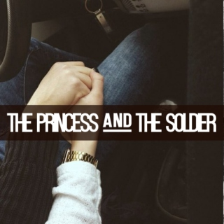 The Princess and The Soldier
