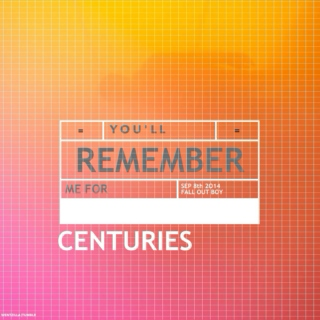 remember my name for centuries