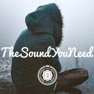 The Sound You Need/Deep House