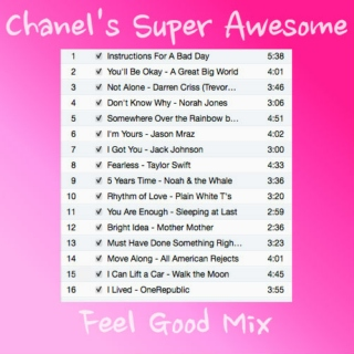 Chanel's Super Awesome Feel Good Mix