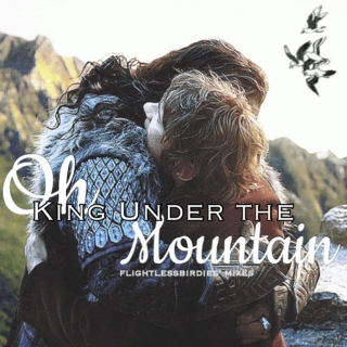 Oh King Under the Mountain