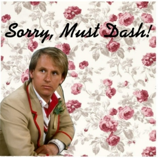 Sorry, Must Dash!
