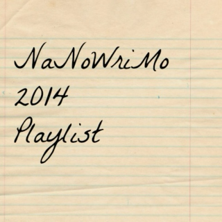 My NaNoWriMo playlist '14