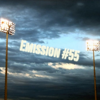 Emission #55: Texas Whatever