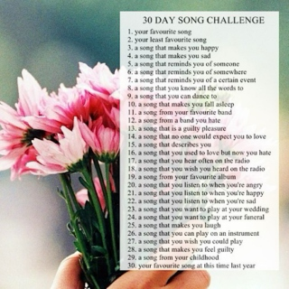 30 day song challenge.