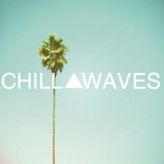 Chill Waves