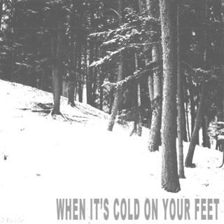 when it's cold on your feet.