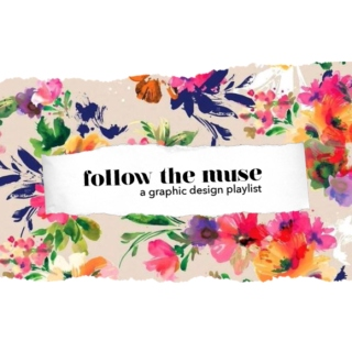 follow the muse