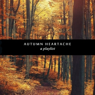 autumn heartache