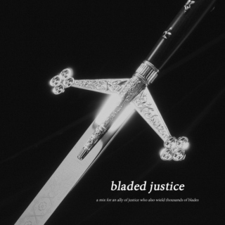 bladed justice