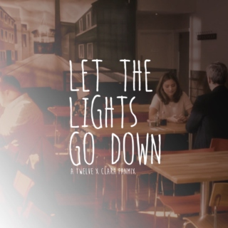 Let the Lights Go Down