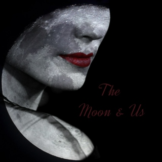 The Moon & Us