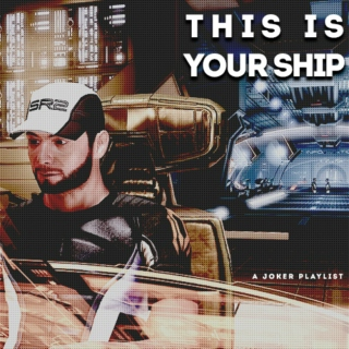 this is your ship