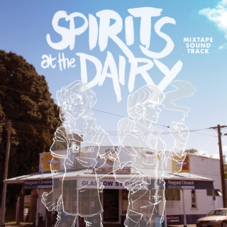 Spirits At The Dairy soundtrack