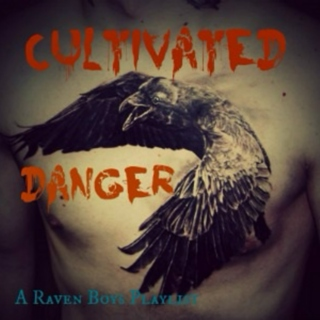 Cultivated Danger