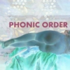 PHONIC ORDER