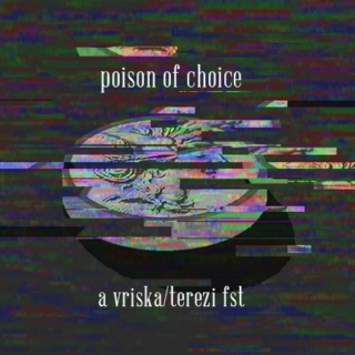 poison of choice- a vriska/terezi fst