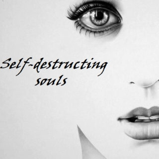 Self-Destructing Souls