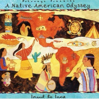 Putumayo Presents: A Native American Odyssey - Inuit To Inca (1998)