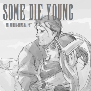 Some Die Young