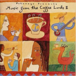 Putumayo Presents: Music From The Coffee Lands II (2001)