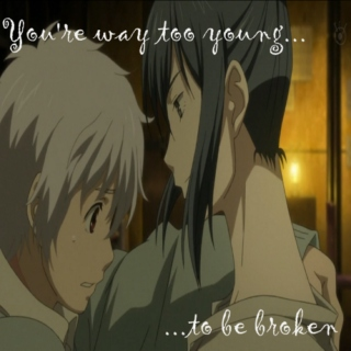 You're Way Too Young to be Broken // Nezushi
