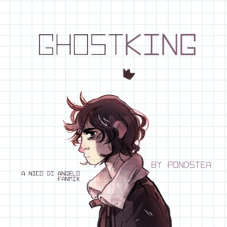 Ghost King / / Nico Di Angelo fanmix