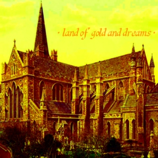 land of gold and dreams [A]
