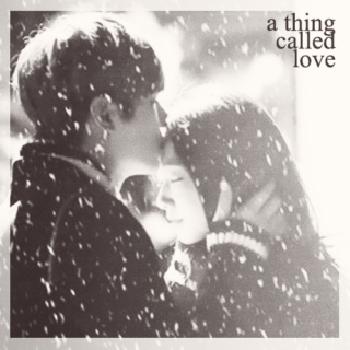 a thing called love