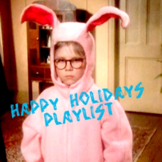 Happy Holidays Playlist