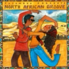 Putumayo Presents: North African Groove (2005)