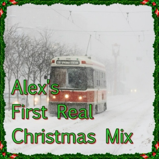 Alex's First Real Christmas Mix