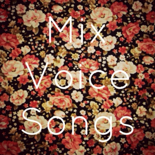 mix voice songs