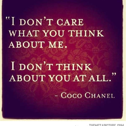 It S Funny How You Think You Know Someone Quotes: Who Cares What They Think. It's Your Life