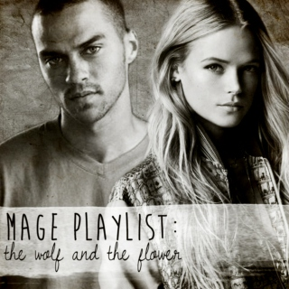 Mage Playlist: the Wolf and the Flower