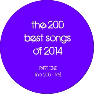 the 200 best songs of 2014 (part 1: no. 200 - 176)
